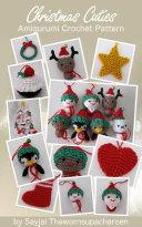 Christmas Cuties Amigurumi Crochet Pattern
