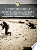Reconstructing the Afghan National Defense and Security Forces