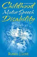 Childhood Motor Speech Disability Book PDF