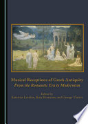 Musical Receptions of Greek Antiquity