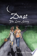 Dust The Love Story