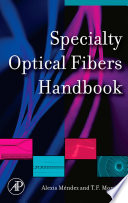 Specialty Optical Fibers Handbook Book