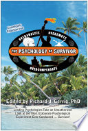 """The Psychology of Survivor: Leading Psychologists Take an Unauthorized Look at the Most Elaborate Psychological Experiment Ever Conducted... Survivor!"" by Richard Gerrig"