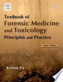 Textbook of Forensic Medicine & Toxicology: Principles & Practice - E-Book