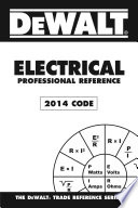 DEWALT Electrical Professional Reference, 2014 Edition