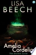 Amelia and Cordelia: the Ancient Curse