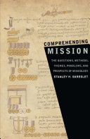 Comprehending Mission  The Questions  Methods  Themes  Problems  and Prospects of Missiology