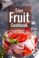 Easy Fruit Cookbook
