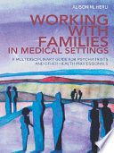 Working With Families in Medical Settings