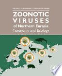 Zoonotic Viruses of Northern Eurasia