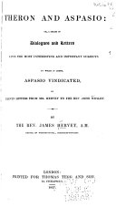 Theron and Aspasio; Or, A Series of Dialogues and Letters Upon the Most Interesting and Important Subjects