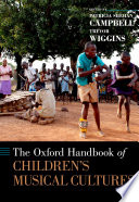 The Oxford Handbook Of Children S Musical Cultures