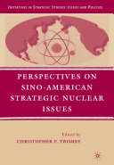 Perspectives on Sino-American Strategic Nuclear Issues Pdf/ePub eBook