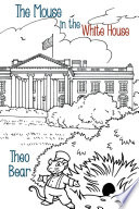 The Mouse in the White House Read Online