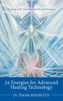 24 Energies for Advanced Quantum Healing
