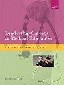 Leadership Careers in Medical Education