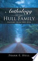 Anthology of the Hull Family
