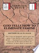 GOD TELLS HOW TO ELIMINATE FAMINE