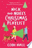 Nick and Noel s Christmas Playlist
