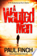 A Wanted Man  A PC Heckenburg Short Story