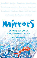 Mirrors Sparkling New Stories From Prize Winning Authors