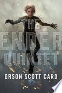 The Ender Quintet  : Ender's Game, Speaker for the Dead, Xenocide, Children of the Mind, and Ender in Exile