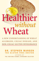 Healthier Without Wheat