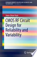 Cmos Rf Circuit Design For Reliability And Variability Book PDF