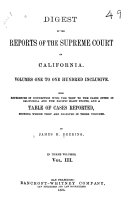 Digest of the Reports of the Supreme Court of California