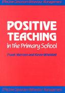 Positive Teaching in the Primary School