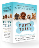 Puppy Tales  A Dog s Purpose 4 Book Boxed Set Book