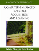 Handbook of Research on Computer enhanced Language Acquisition and Learning Book
