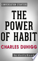 The Power Of Habit By Charles Duhigg Conversation Starters