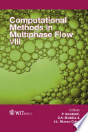 Computational Methods In Multiphase Flow Viii Book PDF