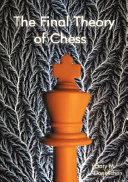 The Final Theory of Chess