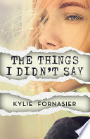 The Things I Didn t Say