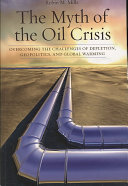 The Myth of the Oil Crisis