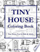 Tiny House Coloring Book