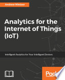 Analytics for the Internet of Things (IoT)