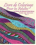 Livre de Coloriage Pour Les Adultes