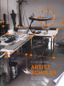 Artist scholar : reflections on writing and research by G. James Daichendt.