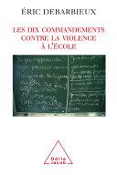 Pdf Les Dix commandements contre la violence à l'école Telecharger