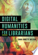 Digital Humanities for Librarians Book PDF