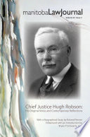 Manitoba Law Journal Volume 42 2 Special Issue On Chief Justice Robson 2019