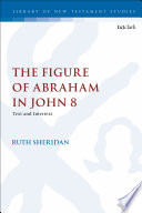 The Figure Of Abraham In John 8