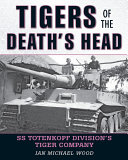 Tigers of the Death s Head