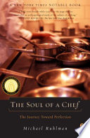 """The Soul of a Chef: The Journey Toward Perfection"" by Michael Ruhlman"
