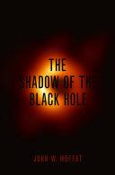 The Shadow of the Black Hole Pdf/ePub eBook