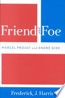 Friend and Foe  : Marcel Proust and André Gide
