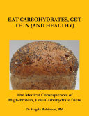 Eat Carbohydrates: Get Thin (And Healthy)